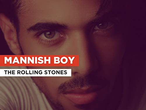 Mannish Boy al estilo de The Rolling Stones