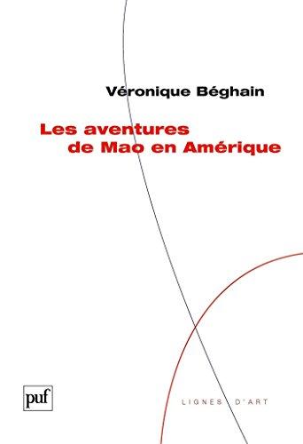 Les aventures de Mao en Amérique (Lignes d'art) (French Edition)