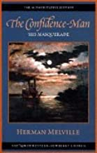 Confidence-Man - His Masquerade (02) by Melville, Herman [Paperback (2002)]