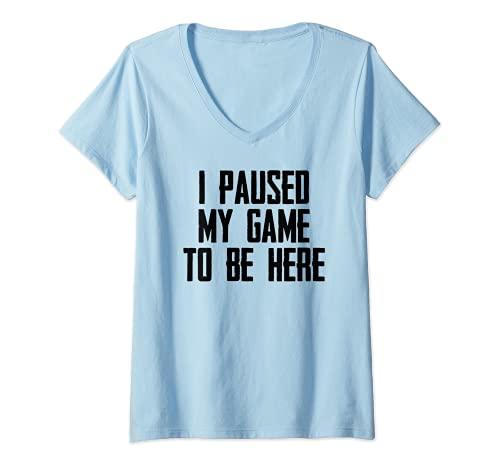 Donna Video Gamer Regali - Ho messo in pausa il mio gioco per essere qui divertente gioco Maglietta con Collo a V