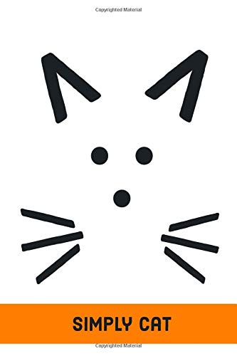 Simply Cat: This notebook is perfect for all cat lovers: passionate about cats, kittens or pets in general, this journal will accompany you throughout your note-taking.