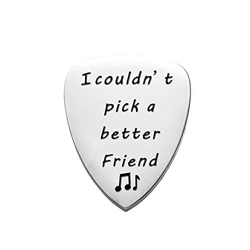 I Couldn't Pick A Better Friend Guitar Pick,Unique Birthday Gift for Musician Friend Guitar Pick