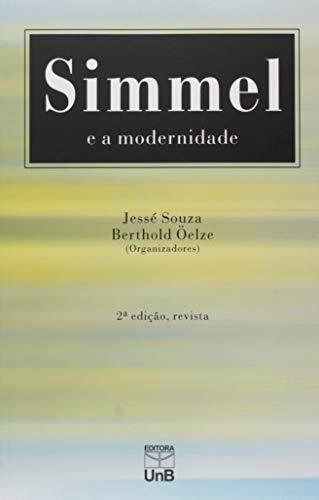 Simmel e a Modernidade