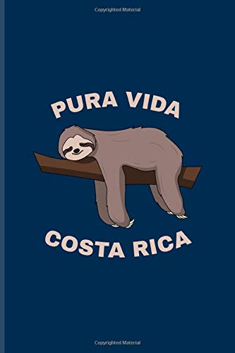 Pura Vida Costa Rica: Cool Costa Rica Sloth Journal | Notebook | Workbook For Wildlife & Animal Lover - 6x9 - 100 Blank Lined Pages