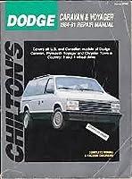 Chilton's Dodge Caravan & Voyager 1984-91 repair manual (Total car care) 0801981557 Book Cover