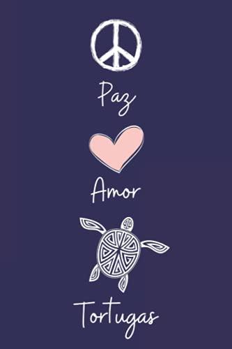 Paz Amor Tortugas: Cuaderno De Notas, Diario con 110 páginas, idea de regalo para amante de Tortuga
