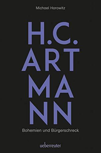 H. C. Artmann - Bohemien und Bürgerschreck
