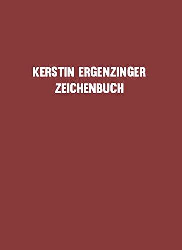 Kerstin Ergenzinger: Zeichenbuch