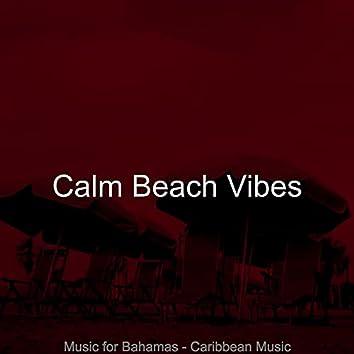 Music for Bahamas - Caribbean Music