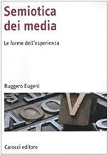 Permalink to Semiotica dei media. Le forme dell'esperienza PDF