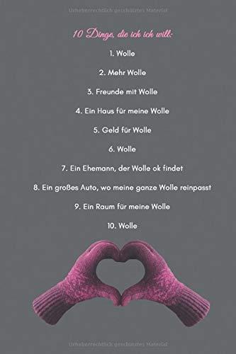 10 Dinge die ich will: Wolle: 120 karierte Seiten DIN A5 I Notizbuch für Wolle Handarbeit Fans Ideen Geschenk