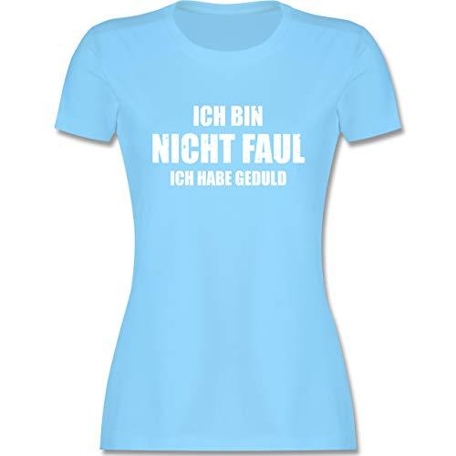 Sprüche - Ich Bin Nicht faul - XXL - Hellblau - t- Shirt Damen mit sprüchen - L191 - Tailliertes Tshirt für Damen und Frauen T-Shirt