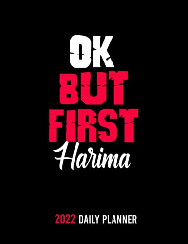 OK,but first Harima: /personalized Monthly Weekly & Daily Schedule Organizer & Planning Agenda 2022 /academic school dayplanners /Calendar|notebook,diary,journal,to do list