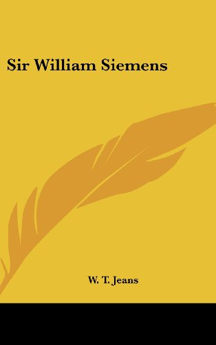 Sir William Siemens