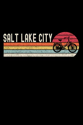Salt Lake City Bike Vintage Bicycle City Retro Cycling Love Cycling: Notebook / Paperback with Salt Lake City Bike Vintage Bicycle City Retro Cycling motive -in A5 (6x9in) dotted dot grid
