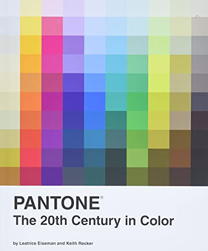 Pantone: The 20th Century in Color: (Coffee Table Books, Design Books, Best Books About Color)