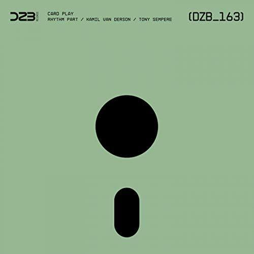 Rhythm Part & Tony Sempere