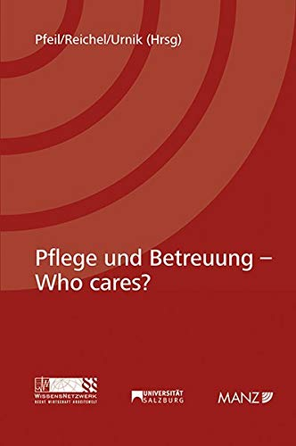 Pflege und Betreuung - Who cares?