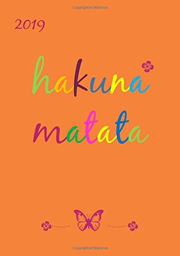 dicker TageBuch Kalender 2019 - Hakuna Matata: Endlich genug Platz für dein Leben! 1 Tag = 1 A4 Seite