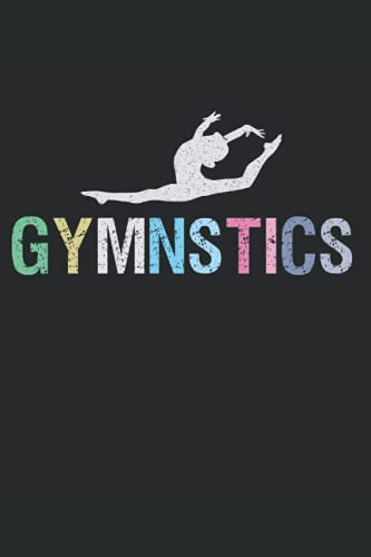 Gymnastics: 6' x 9' Inches Notebook 130 Lined Pages Diary/Journal Cute Inspirational Gift for Girls & Gymnasts