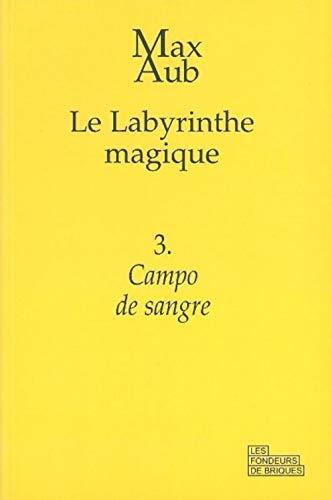 Le labyrinthe magique, Tome 3 : Campo de sangre