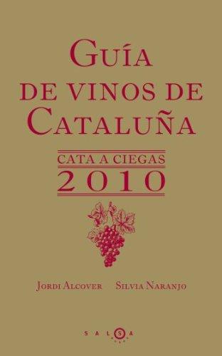 Guía de vinos de Cataluña : cata a ciegas (SALSA)