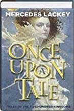 Once Upon a Tale (The Fairy Godmother, One Good Knight, Fortune's Fool) (Tales of the Five Hundred Kingdoms, Omnibus 1)