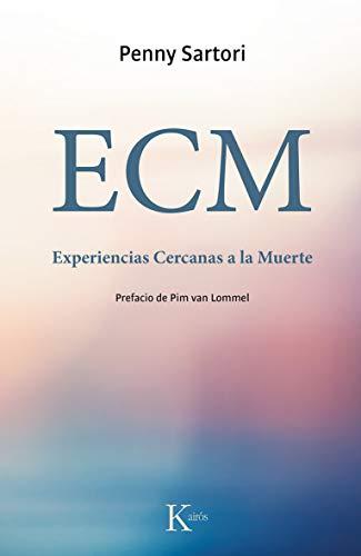 ECM: Experiencias Cercanas a la Muerte (Sabiduría Perenne)