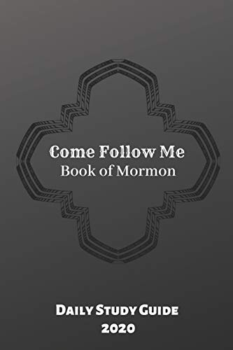 Come Follow Me Book of Mormon Daily Study Guide 2020: Black Cover Edition -  Athure, Jemes, Paperback