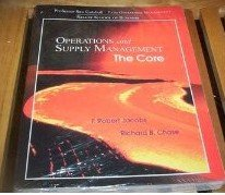 Operations and Supply Management: The Core (F. Robert Jacobs & Richard B. Chase) (P370 Operations Ma