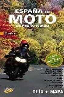 España en Moto (Guía Viva - Maxi Guía Viva): Amazon.es: Pardo Blanco, Pedro: Libros