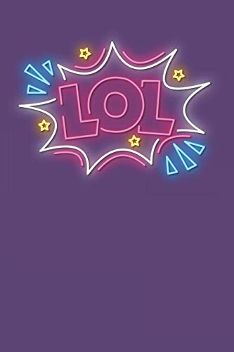 LOL: Neon Sign Wide Ruled Blank Lined Designer Notebook Journal