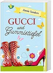 Gucci und Gummistiefel