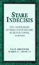 Stare Indecisis: The Alteration of Precedent on the Supreme Court, 1946-1992