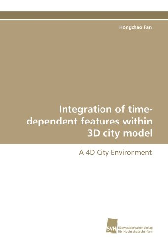 Integration of time-dependent features within 3D city model: A 4D City Environment