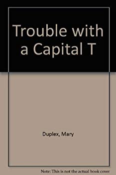 Paperback Trouble With a Capital T Book