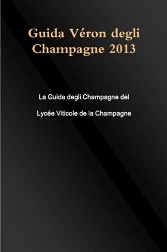 Guida Véron degli Champagne 2013