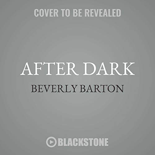 After Dark Audiobook By Beverly Barton cover art