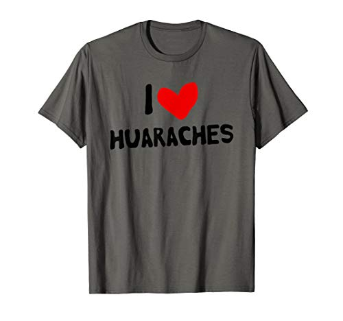 I Love Huaraches T-Shirt