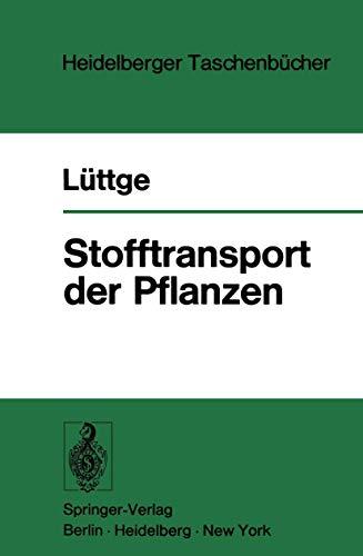 Stofftransport der Pflanzen (Heidelberger Taschenbücher, 125, Band 125)