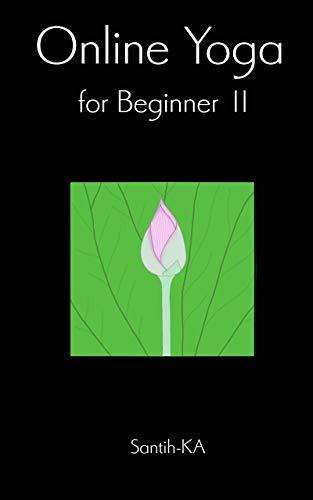 OnlineYoga for BeginnersⅡ: おうちでヨガを楽しみませんか?
