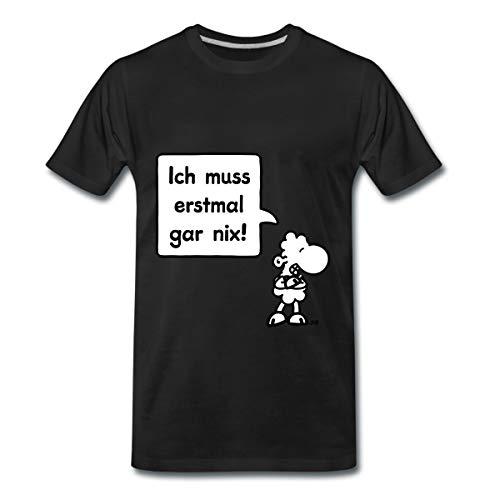 Sheepworld Ich muss erstmal gar nix! Männer Premium T-Shirt, 5XL, Schwarz