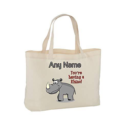 UNIGIFT - Borsa Regalo Personalizzabile, con Scritta You Are Having a Rhino, con Scritta in Lingua Inglese You Are Having a Rhinoceros Naturale