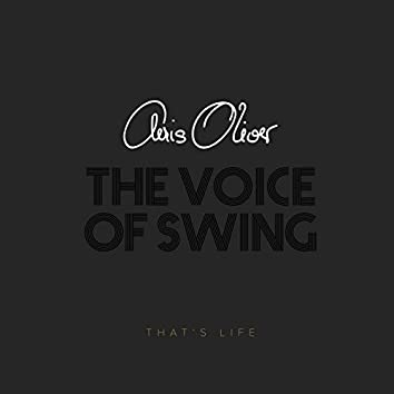 The Voice of Swing - That's Life