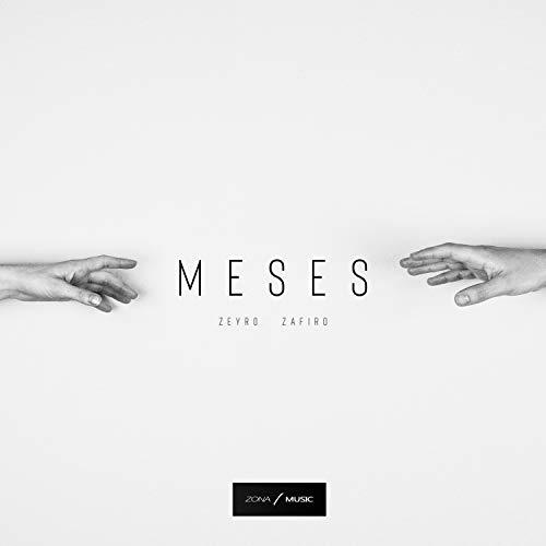 Meses (feat. Zafiro)