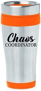 16 oz Insulated Stainless Steel Travel Mug Chaos Coordinator Mom Mother Teacher (Orange)