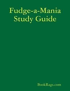 Fudge-a-Mania Study Guide