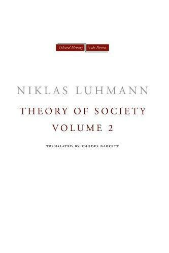 Theory of Society, Volume 2 (Cultural Memory in the Present) (English Edition)