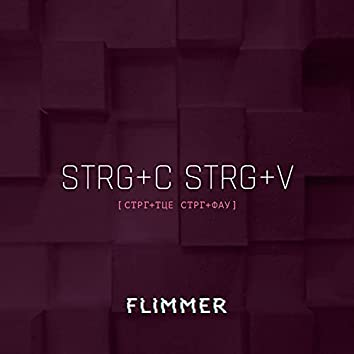 Strg+C Strg+V