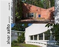 Muuratsalo Experimental House 1952-54; Studio Aalto 1954-63 Alvar Aalto Architect 18
